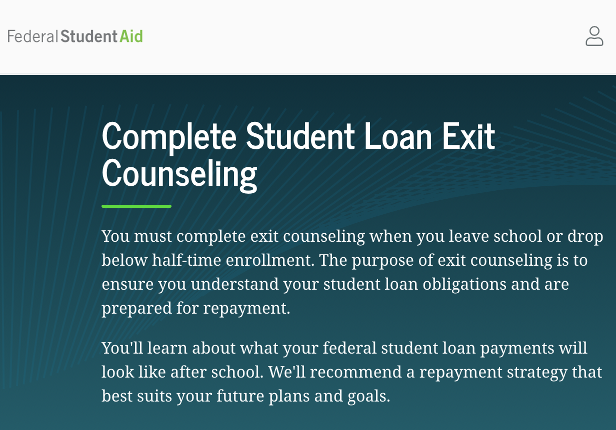 Attention Seniors Graduating in May: Mandatory Loan Exit Counseling!